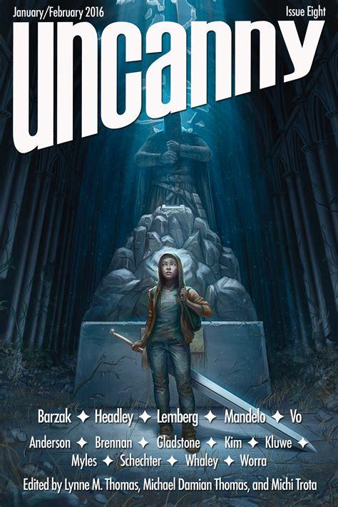 Uncanny Magazine Issue Eight - Uncanny Magazine