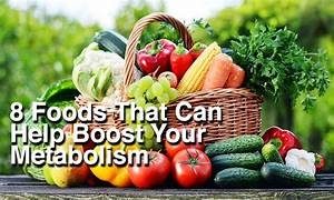 8 Foods That Can Help You Speed Up Your Metabolism