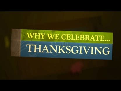 why we celebrate thanksgiving why we celebrate thanksgiving steelehouse media group preaching today media