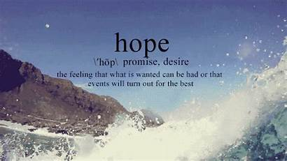 Hope Quotes Positive Animated Words Nature Mountains