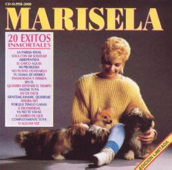 20 Exitos Inmortales Marisela Songs Reviews Credits