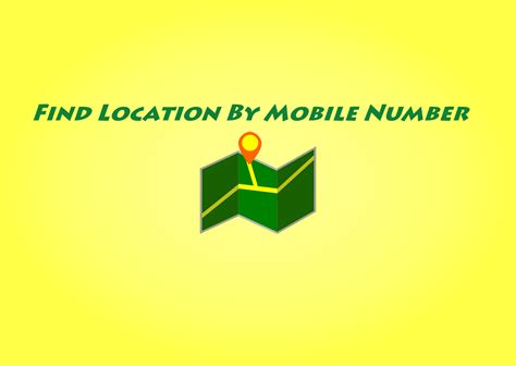 how to find someones location using their cell phone number