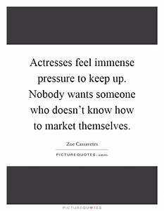Zoe Cassavetes ... Upmarket Quotes