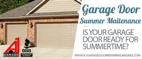 garage repair milwaukee garage door summer maintenance tips from a1 garage door