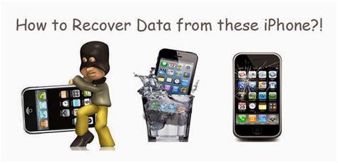 iphone data recovery water damage how to recover iphone data after stolen water damaged and
