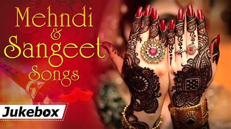 mehndi  sangeet songs hd hit songs bollywood