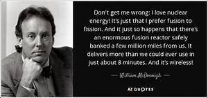 William McDonou... Fusion Energy Quotes