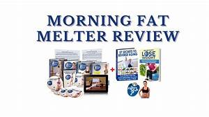 Morning Fat Melter Workout Review - You Need To Watch This