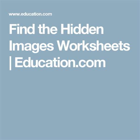 find  hidden images worksheets educationcom hidden