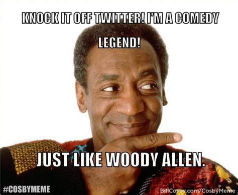 Cosby Meme Bill Cosby Memes Horribly Awry The Gossip