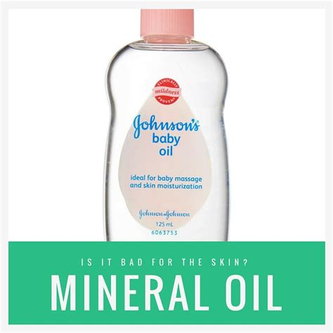 Is Mineral Oil Bad For Skin?