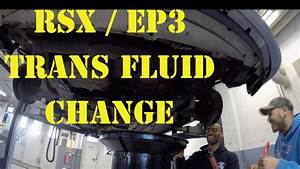 Diy  Rsx    Ep3 Civic Manual Transmission Fluid Change