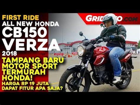 Review Honda Cb150 Verza by All New Honda Cb150 Verza Ride Review Gridoto