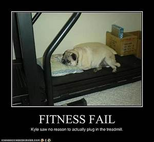 fitness fail dog - Dump A Day