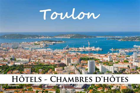 chambres d hotes toulon toulon hôtels et chambres d 39 hôtes provence 7