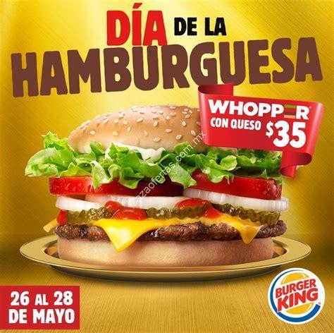Celebra el día de la hamburguesa con las hamburguesas más exóticas de la ciudad. Promoción Burger King Día de la Hamburguesa del 26 al 28 de mayo: Whopper con queso a sólo $35 pesos