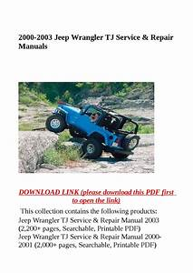 2000 2003 Jeep Wrangler Tj Service  U0026 Repair Manuals By