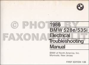 1986 Bmw 528e 535i Electrical Troubleshooting Manual First