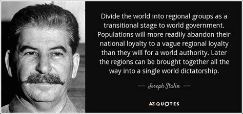 joseph stalin quote divide  world  regional groups