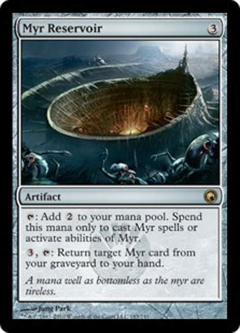Mtg Myr Deck Modern by Myr Reservoir Scars Of Mirrodin Gatherer Magic The