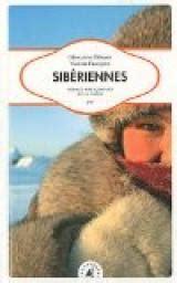 Sibériennes  Voyage Aux Confins De La Taïga Babelio