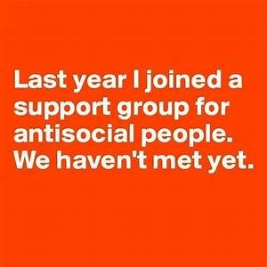 Anti-Social People | Funny Pictures, Quotes, Memes, Jokes