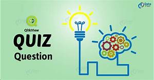 Qlikview Quiz A Challenge For Your Dreams Dataflair