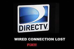 2 Ways To Fix Directv Wired Connection Lost