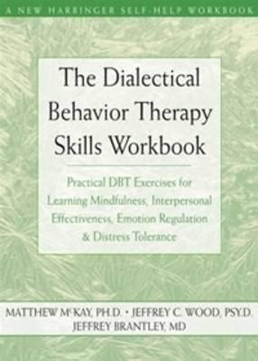 dialectical behavior therapy skills workbook jeffrey