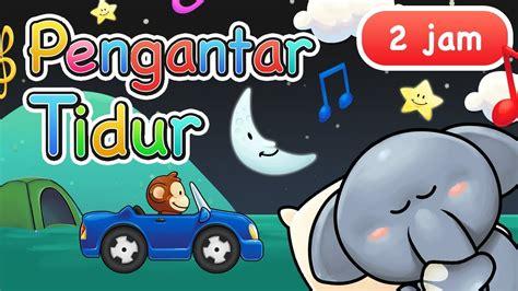 Download mp3 & video for: Musik Pengantar Tidur Anak 2 Jam - YouTube