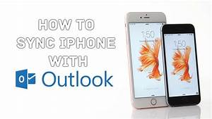 Synchroniser Contact Iphone : how to sync iphone 7 iphone 8 and iphone x with outlook contacts calendars and tasks youtube ~ Medecine-chirurgie-esthetiques.com Avis de Voitures