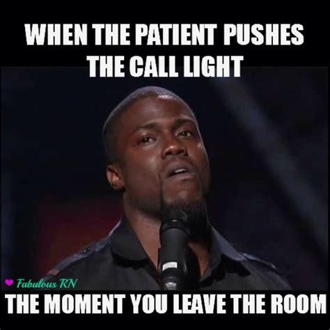 Patient Meme - nurse humor nursing humor nursing meme nurse problems kevin hart face kevin hart meme lol