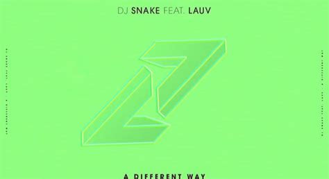 dj snake new song download dj snake a different way ft lauv new song