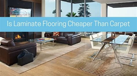 is laminate flooring cheaper than carpet 28 images top