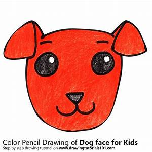 Dog Face for Kids Colored Pencils - Drawing Dog Face for ...