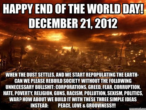 Meme End Of The World - happy end of the world day 2012