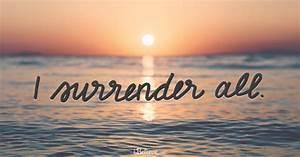 Surrender Praye... Daily Surrender Quotes