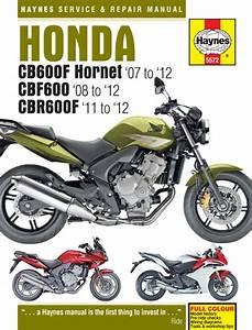 Honda Cbr600f  Cbf600  U0026 Cb600 Hornet Haynes Manual