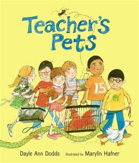 Teacher's Pets By Dayle Ann Dodds — Reviews, Discussion, Bookclubs, Lists