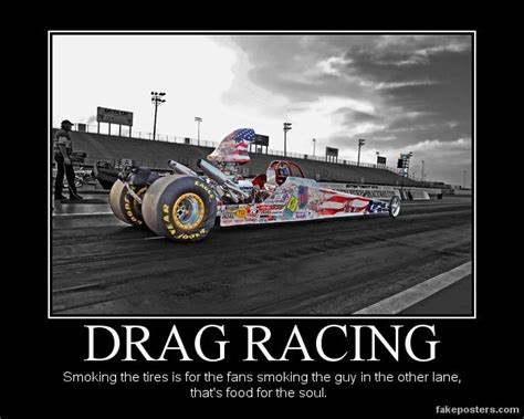 Racing Quotes Drag Racing Motivational Quotes Quotesgram