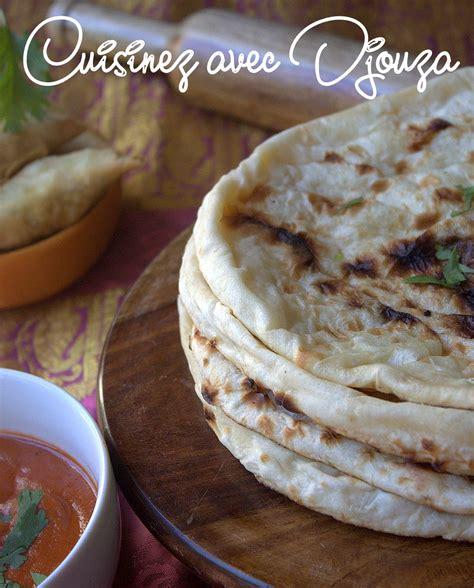 recette cuisine indienne recette naan indien recettes faciles recettes