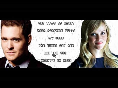 Something Stupid- Michael Buble Ft. Reese Witherspoon