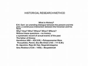 HISTORICAL RESEARCH METHOD - ppt video online download