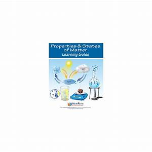 Properties  U0026 States Of Matter Student Learning Guide
