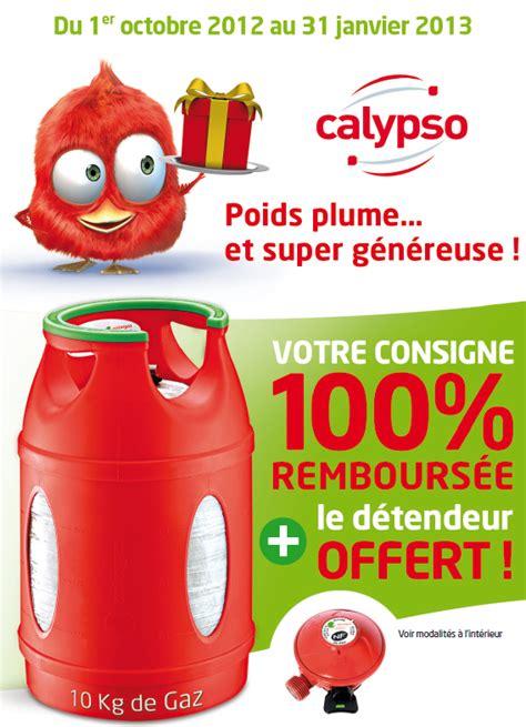 changer bouteille de gaz calypso le des produits 100 rembours 233 s calypso antargaz consigne 100 rembours 233 e et d 233 tendeur