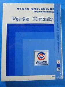 Allison Transmissions Mt 640  643  650  653 Parts Catalog