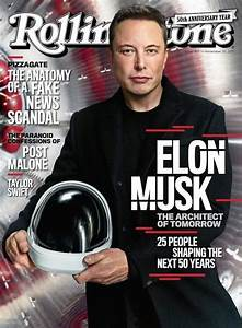 Elon Musk Is On The Cover Of Rolling Stone, Discusses ...