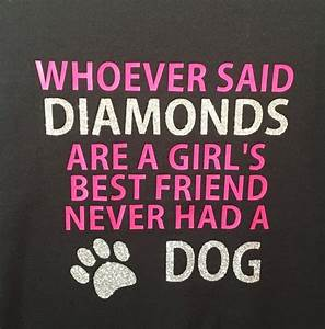 Whoever Said Diamonds are a Girl's Best Friend Never Had a ...