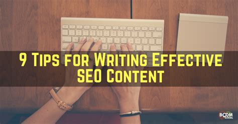 seo content 9 tips for writing effective seo content