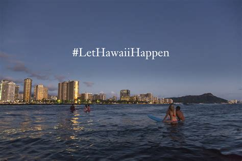 hawaii visitors and convention bureau invites travelers to quot lethawaiihappen quot